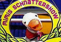 Mimi's Schnattershow